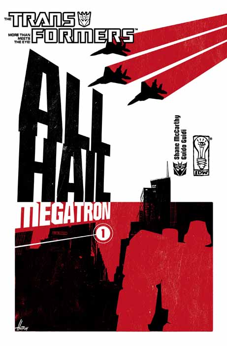 All Hail Megatron #1 Image