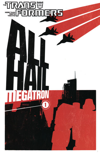 All Hail Megatron Volume 1 TPB Image