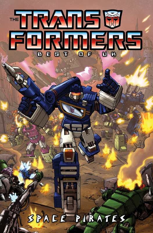 transformers-comics-best-of-uk-space-pirates-tpb-cover Best of UK - Space Pirates TPB