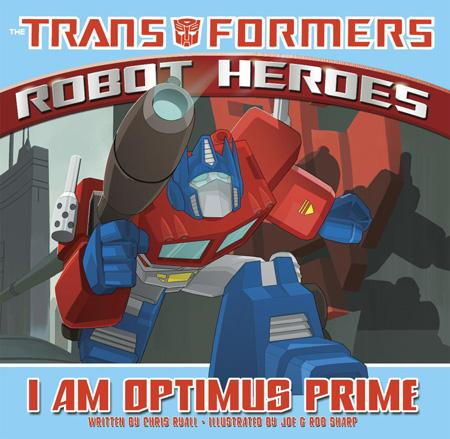 Robot Heroes: I am Optimus Prime Image