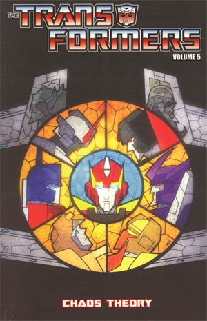 Transformers Ongoing TPB Volume 5: Chaos Theory Image
