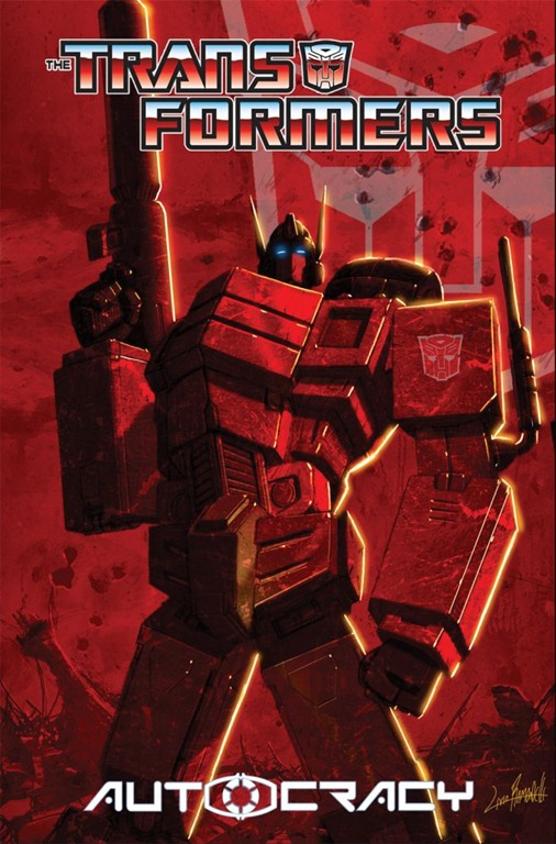 transformers-comics-autocracy-tpb-cover Autocracy TPB